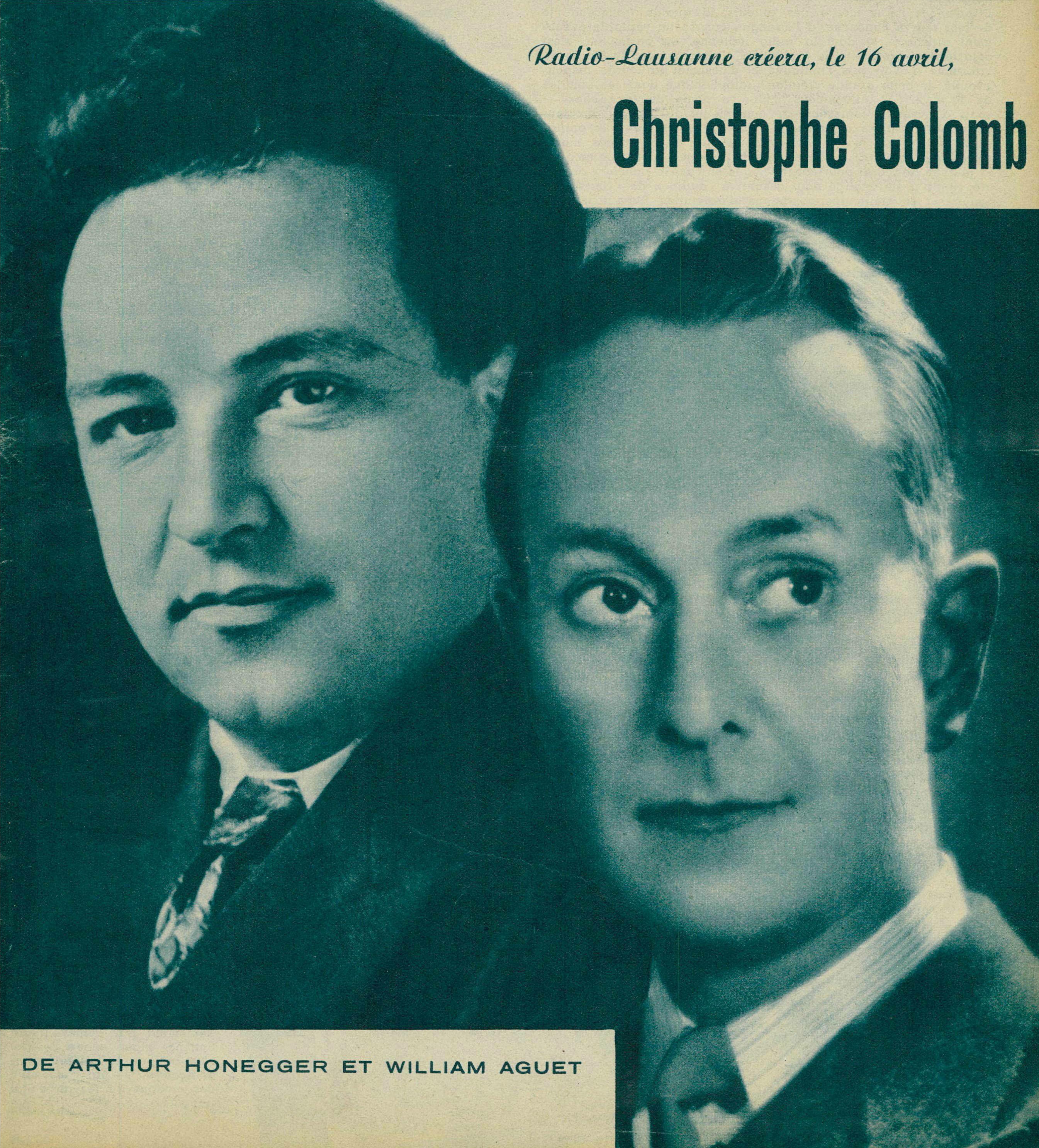 Arthur Honegger et William Aguet à propos de leur Christophe Colomb, une photo publiée en couverture de la revue Le Radio du 12 avril 1940, No 888, cliquer pour plus d'infos