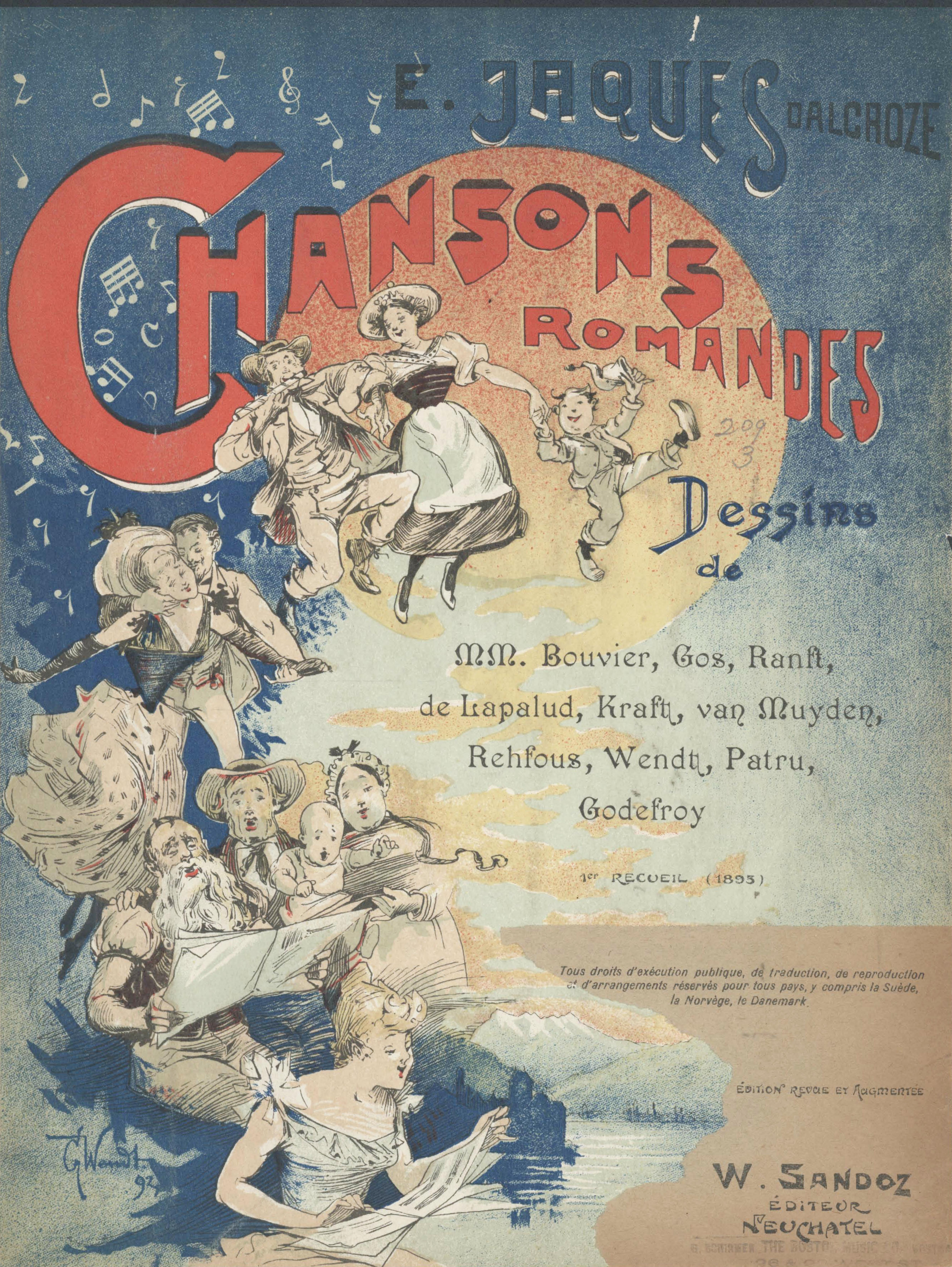1ère page du recueil de Chansons Romandes, W. Sandoz, Neuchâtel, ca.1910, avec des illustrations de M.M. Bouvier, Gos, Ranft, de Lapalud, Kraft, van Muyden, Rehfous, Wendt, Patru, Godefroy, Ph. Dürr, cité de https://imslp.org/wiki/Chansons_romandes_(Jaques-Dalcroze%2C_Emile), IMSLP