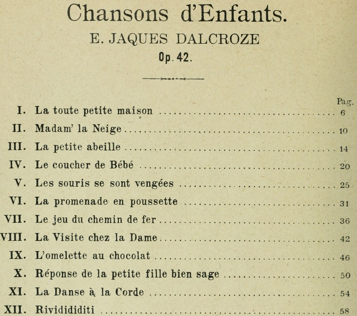 Table des matières du recueil «Chansons d'Enfants», Op. 42, publié en 1904 par l'éditeur W.Sandoz à Neuchâtel - resp. Jobin&Co, Éditions Musicales, Lausanne, Paris, Londres