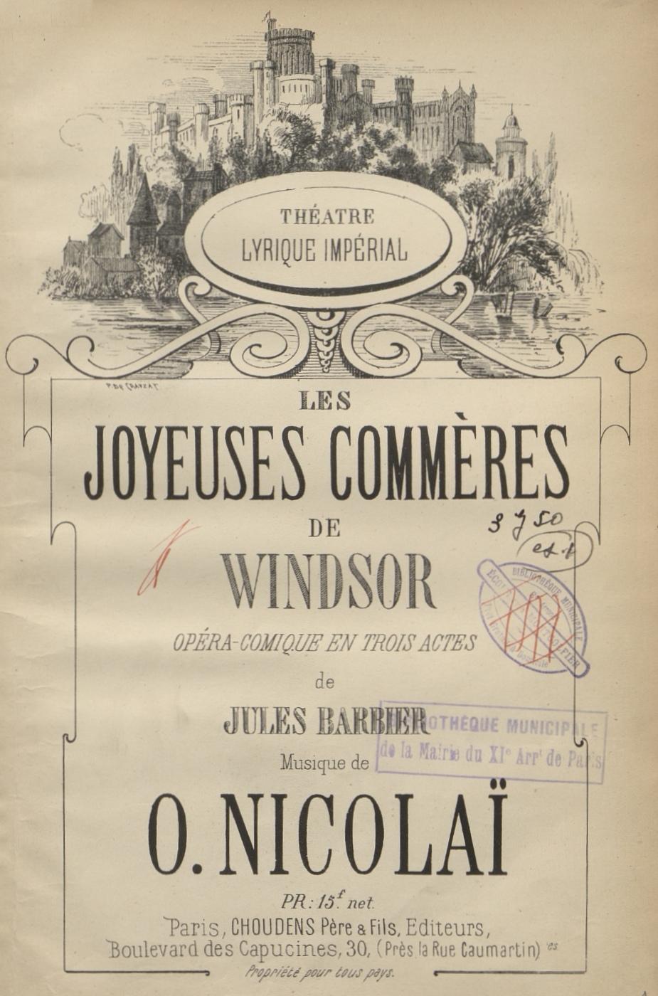 Otto Nicolai, Les Joyeuses commères de Windsor, Réduction: piano-chant, Paris: Choudens, [ca 1867]