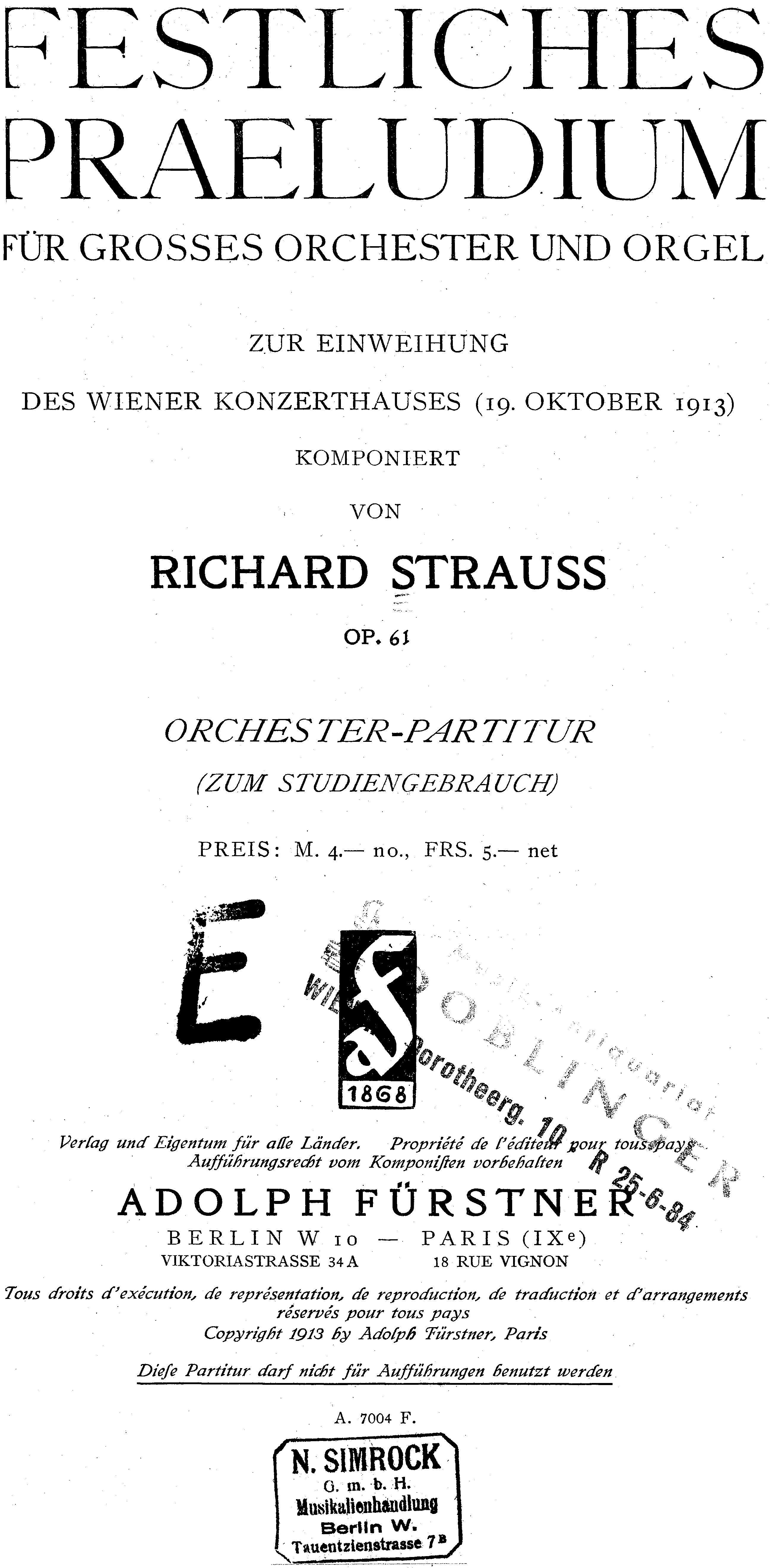 Richard Strauss, Festliches Präludium, extrait de la partition publiée à Berlin, Adolph Fürstner, 1913c Plate A. 7004 F, https://imslp.org/wiki/Festliches_Pr%C3%A4ludium%2C_Op.61_(Strauss%2C_Richard), Cliquer sur la photo pour une vue agrandie